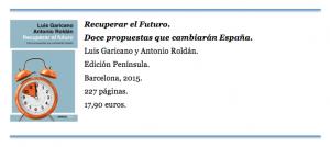 Recuperar el Futuro. Doce propuestas que cambiarán España