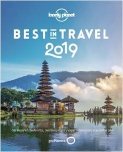 La lista Best in Travel 2019 anuncia los mejores destinos turísticos para el 2019.